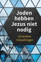 Joden hebben Jezus niet nodig