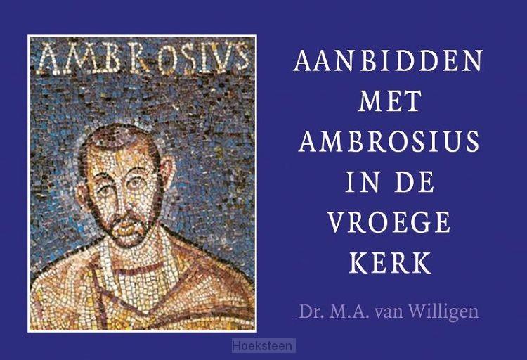 Aanbidden met Ambrosius  (DW)