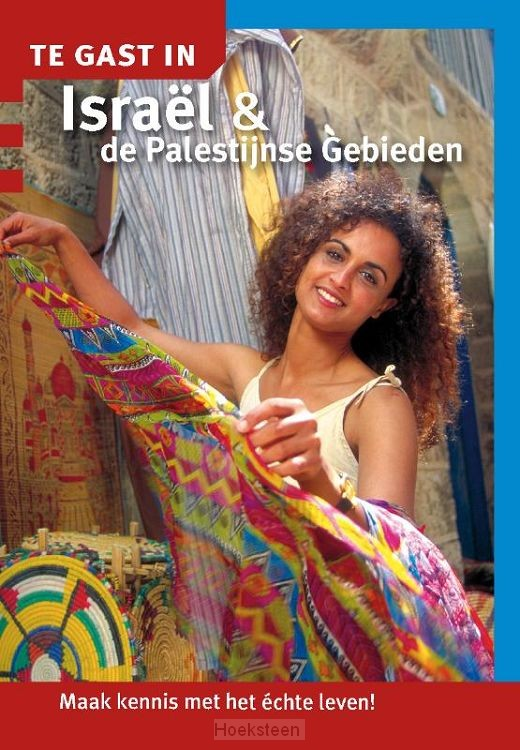Te gast in Israel & de Palestijnse Gebie