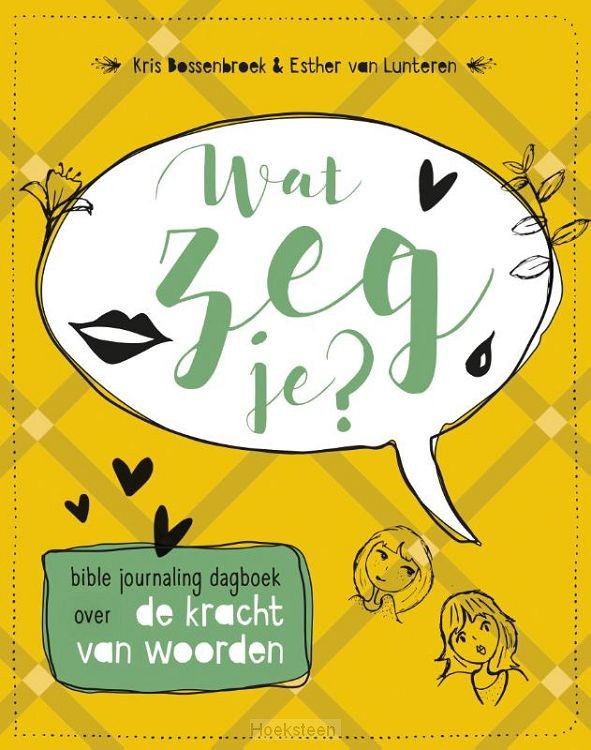 Wat zeg je? (Bible journaling dagboek)