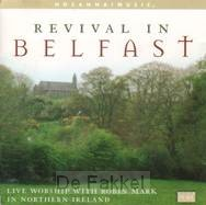Revival in Belfast