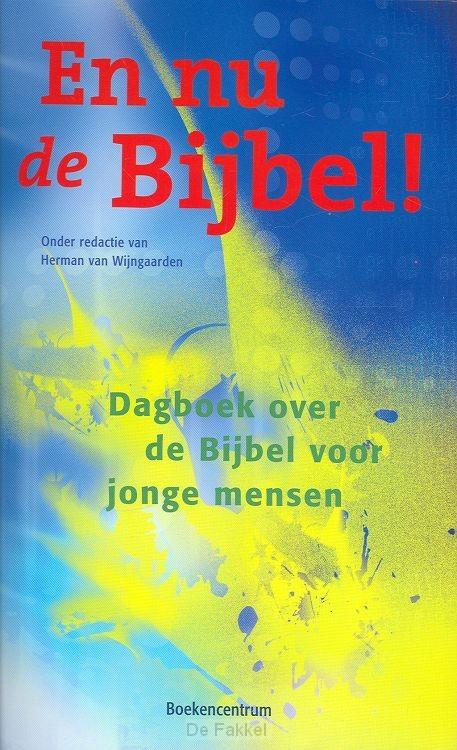 En nu de bijbel
