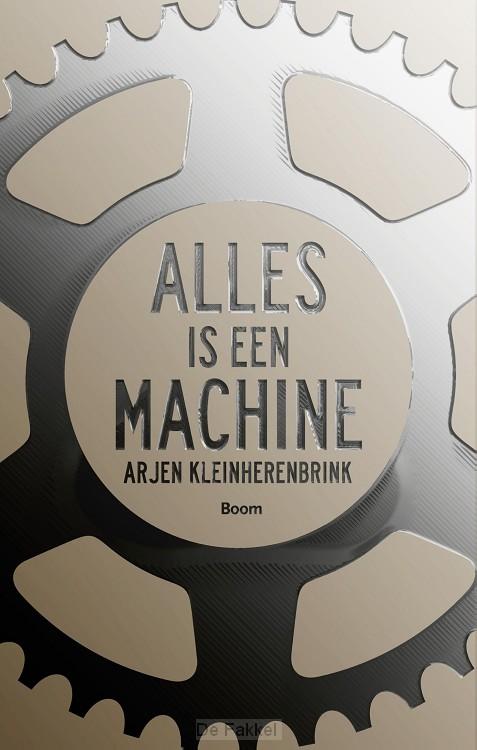 Alles is een machine