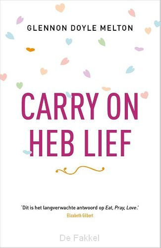 Carry on heb lief