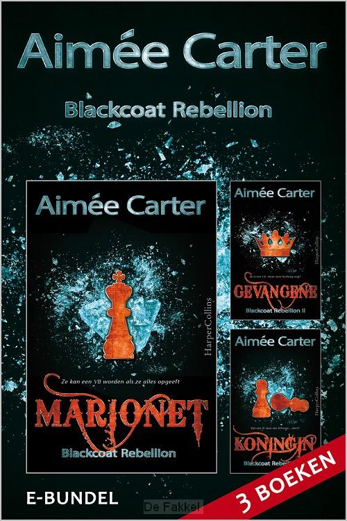 Blackcoat rebellion (3-in-1)