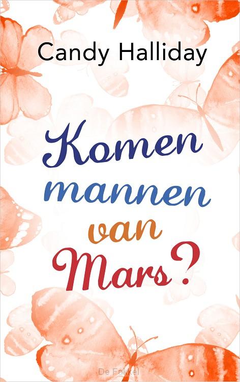 Komen mannen van Mars?