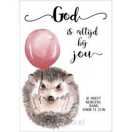 Cadeaubord egeltje God is altijd bij jou