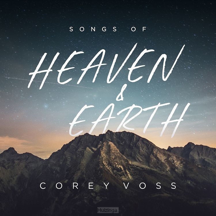 Songs of Heaven and Earth