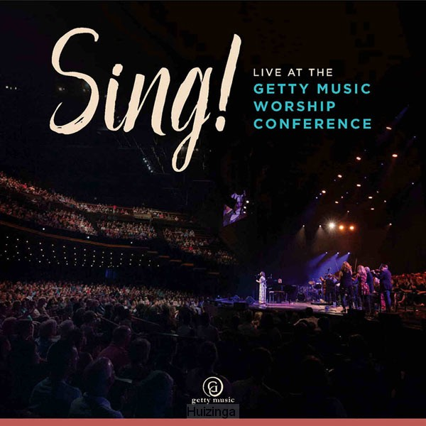 Sing! Live at the Getty Music Worsh