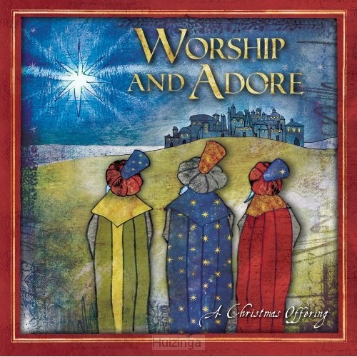 Christmas offering: worship & adore