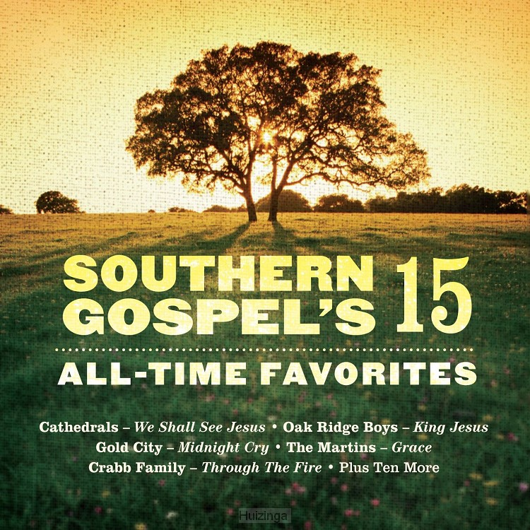Southern Gospel - 15 All Time Favourites