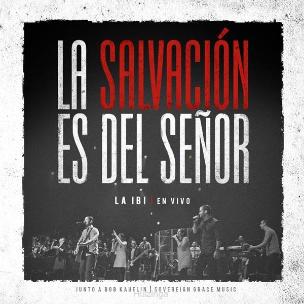 La Salvacion es del Senor