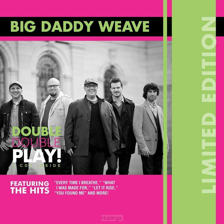 Big daddy weave double play