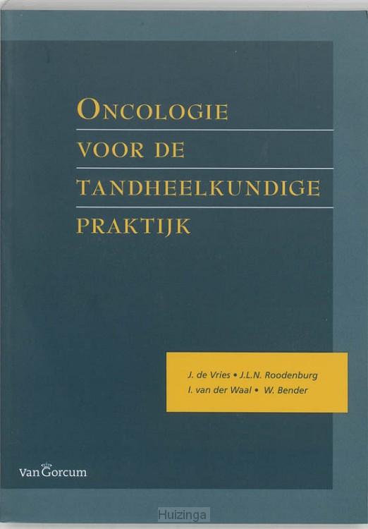 Oncologie voor de tandheelkundige praktijk