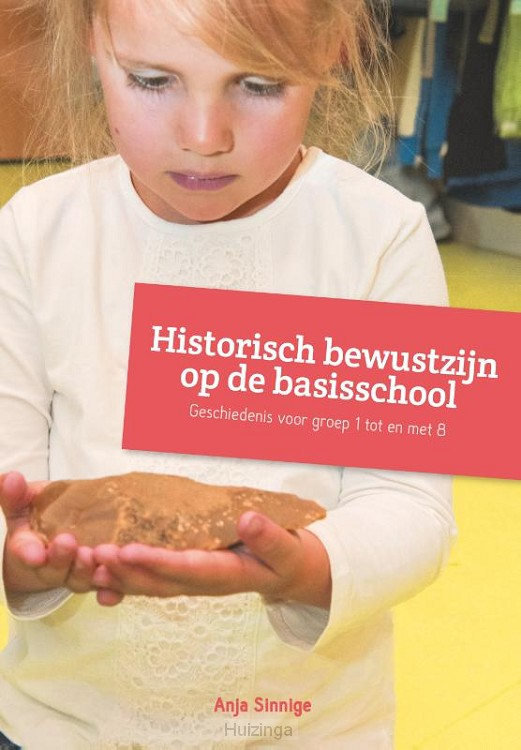 Historisch bewustzijn op de basisschool