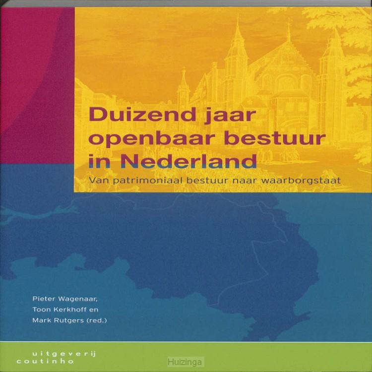 Duizend jaar openbaar bestuur in Nederland