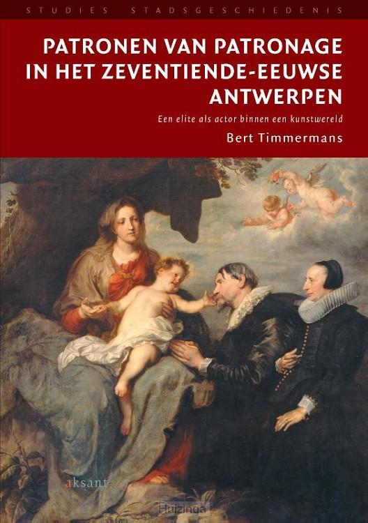 Patronen van patronage in het zeventiende-eeuwse Antwerpen