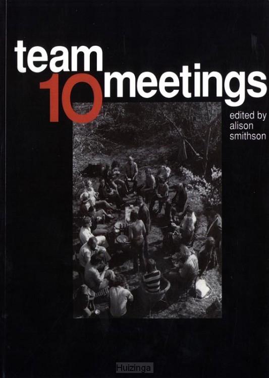 Team 10 meetings
