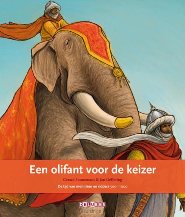 Een olifant voor de keizer / de tijd van monniken en ridders 500-1000