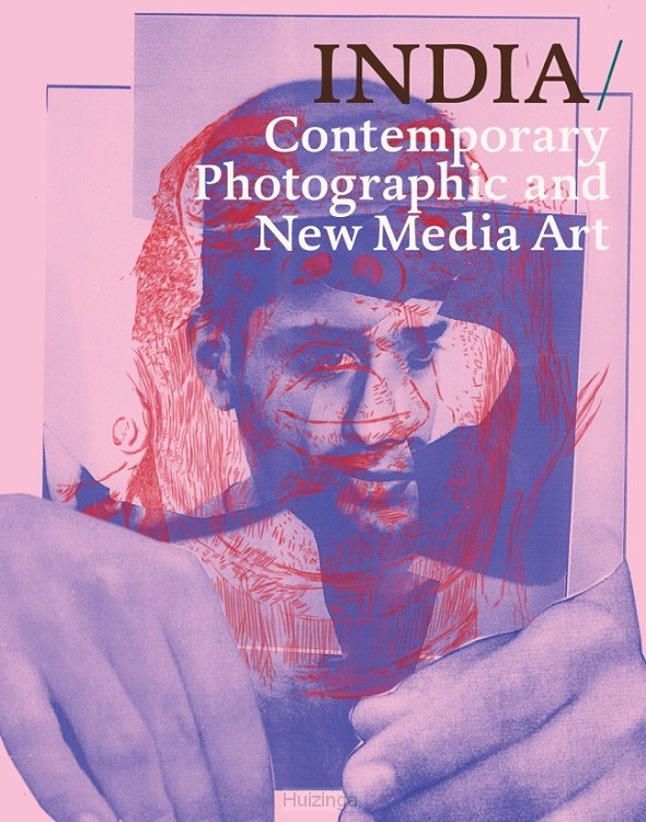 INDIA: Contemporary Photographic and New Media Art