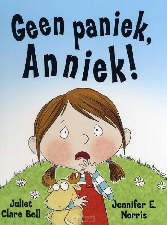 Geen paniek, Anniek!