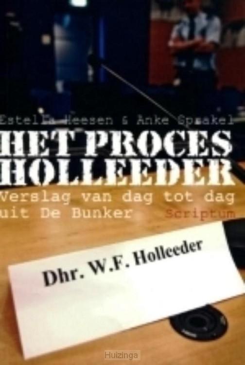 Het proces Holleeder