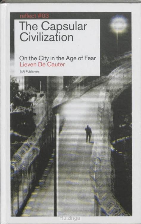 The Capsular Civilization /