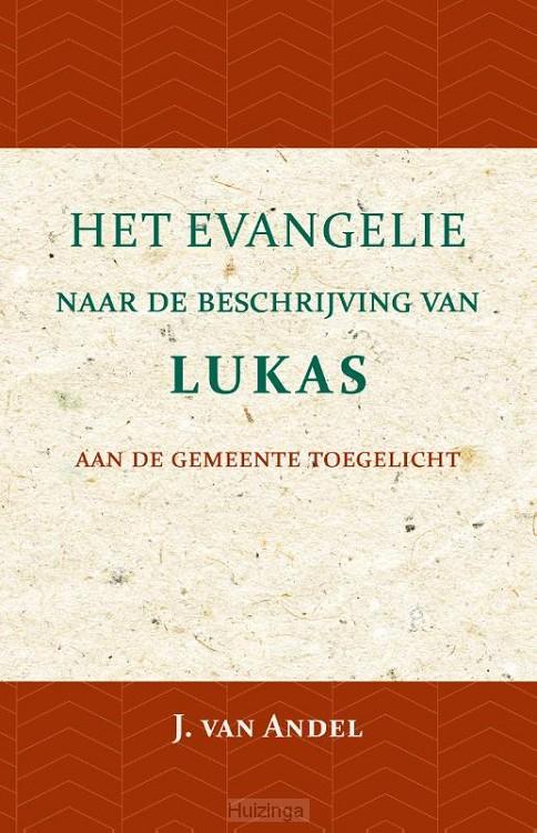 Het Evangelie naar de beschrijving van Lukas