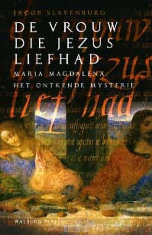De vrouw die Jezus liefhad