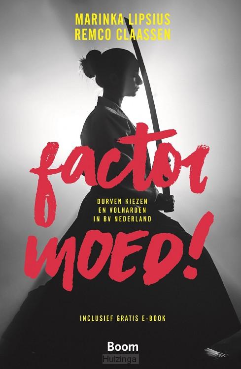 Factor moed!