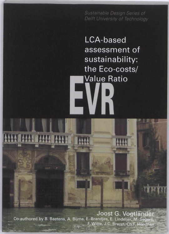 LCA-based assessment of sustainability