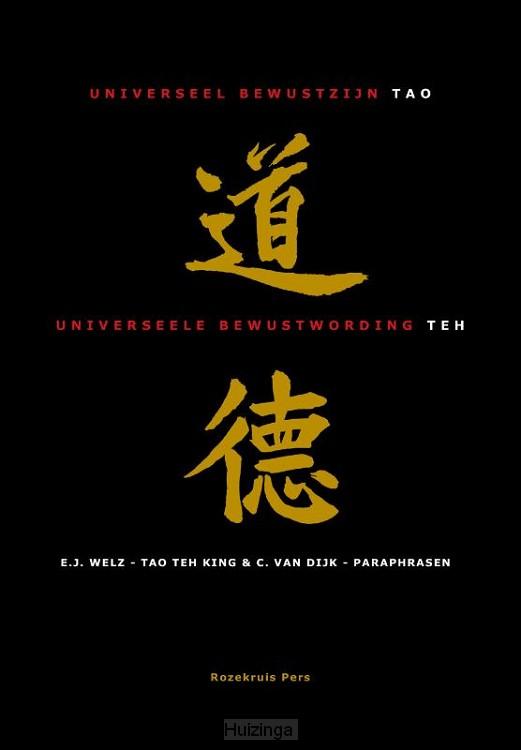 Tao, Universeel bewustzijn-Teh, Universeele bewustwording