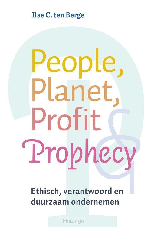 People, planet, profit & prophecy