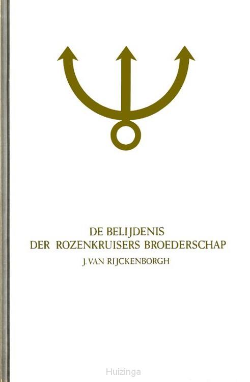 De belijdenis der Rozenkruisers Broederschap