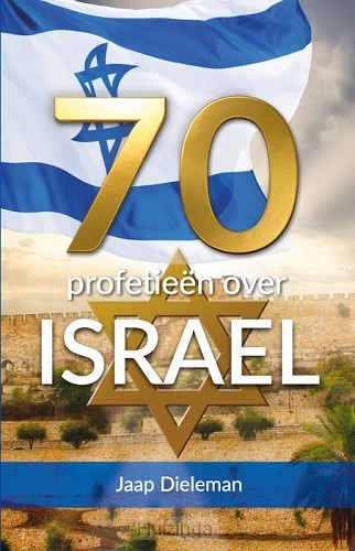 70 profetieen over Israel