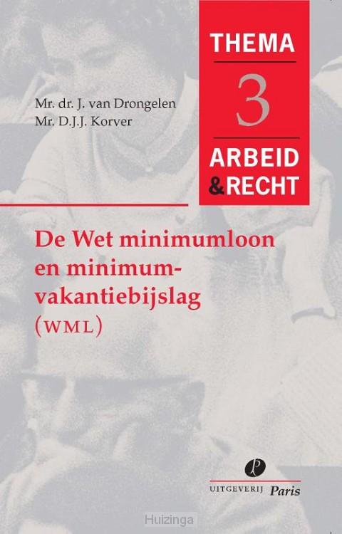 De wet minimumloon en minimumvakantiebijslag (WMM)