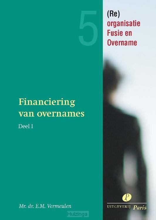 Financiering van overnames en kapitaalbescherming / 1