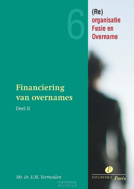 Financiering van overnames en kapitaalbescherming / 2