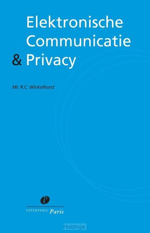Elektronische Communicatie & Privacy