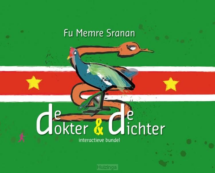 Fu Memre Sranan, denkend aan Suriname de dokter en de dichter, Datra nanga Puwemaman