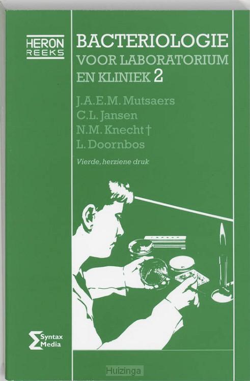 Bacteriologie voor laboratorium en kliniek / 2