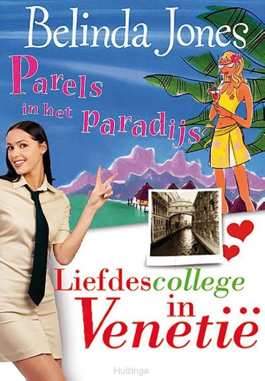 Parels in het Paradijs; Liefdescollege in Venetië