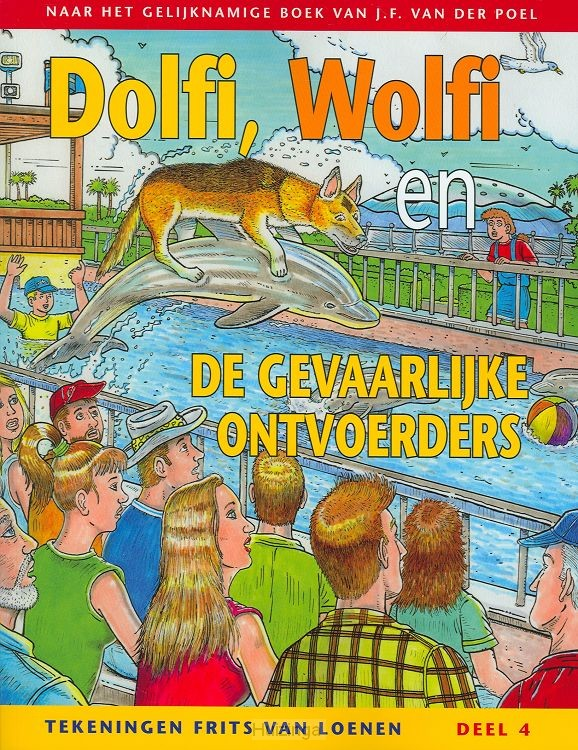 Dolfi en wolfi strip 4 gevaarlijke ontvo