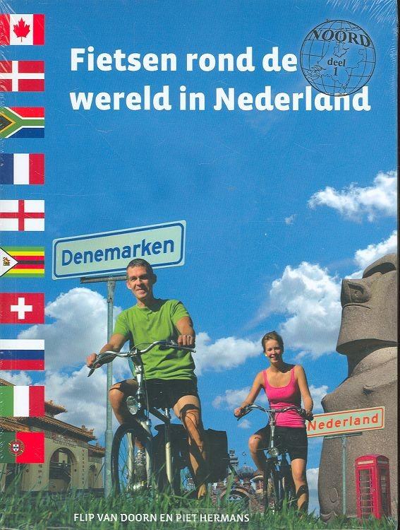 Fietsen rond de wereld Nederland 1 noord