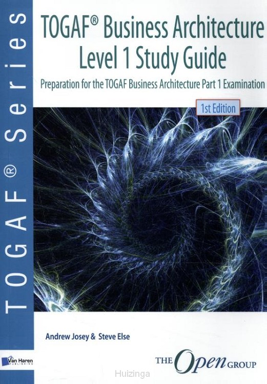 Level 1 / TOGAF® Business Architecture / Study Guide