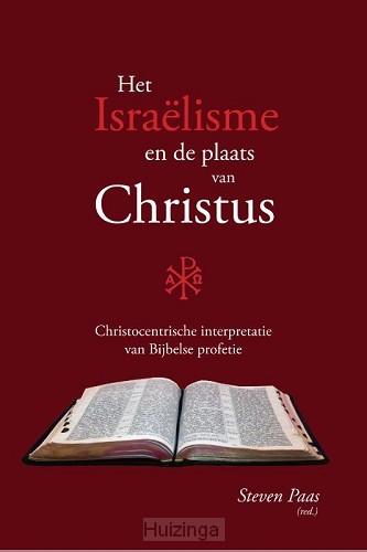Israëlisme en de plaats van Christus