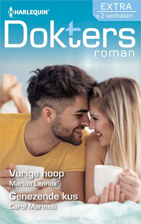 Vurige hoop / Genezende kus