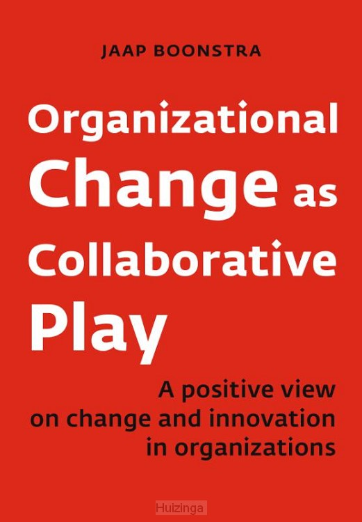 Organizational Change as Collaborative Play