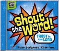 Shout the word - trust in the Lord