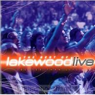 Better than life-best of Lakewood | Lakewood | 000768435021 | Ichthusboekhandel: christelijke webshop voor bijbels boeken media. Alphen aan den Rijn, Den Haag, Leiden en Zoetermeer.